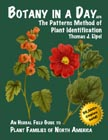 Botany in a Day: The Patterns Method of Plant Identification, APG. by Thomas J. Elpel.