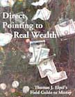 Direct Pointing to Real Wealth. By Thomas J. Elpel.