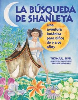 >La Búsqueda de Shanleya: Una aventura botánica para niños de 9 a 99 años.