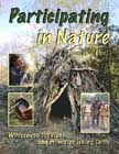 Participating in Nature: Wilderness Survival and Primitive Living Skills. by Thomas J. Elpel.