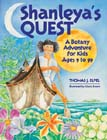 Shanleya's Quest: A Botany Adventure for Kids 9 to 99. By Thomas J. Elpel.