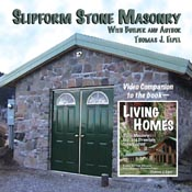 Slipform Stone Masonry DVD. By Thomas J Elpel.