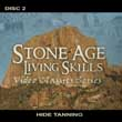 Stone Age Living Skills Video Classics DVD, Disc Two.
