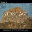 Stone Age Living Skills Video Classics DVD, Disc Three.