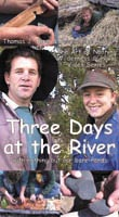 Three Days at the River VHS.